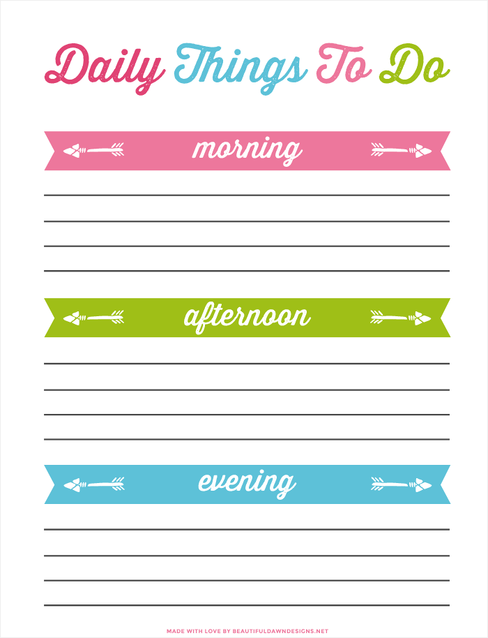 Organize your day with this free daily things to do printable. You can even sort your day based on the time of day (morning, noon, and night).