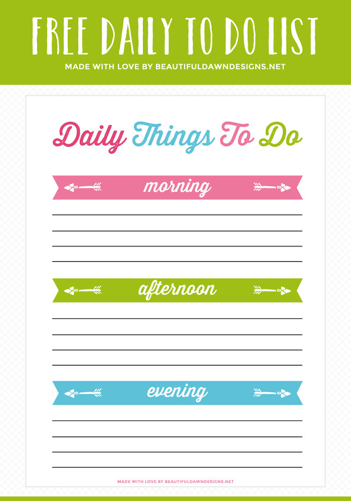 Organize your day with this free daily to do list printable. You can even sort your day based on the time of day (morning, noon, and night).