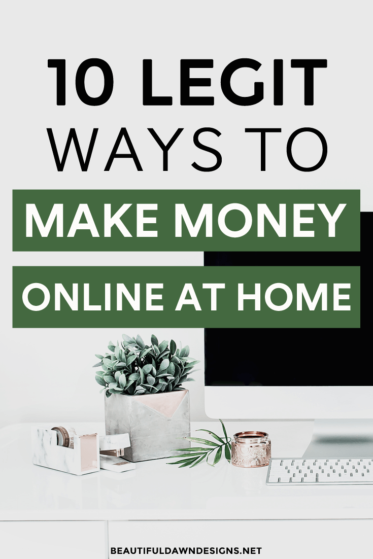 10 legit ways to make money online at home beautiful - How to earn money in home design ...