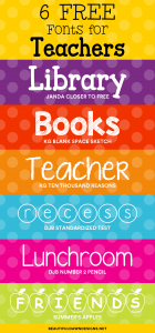 6 Free Fonts for Teachers | Font Series #28