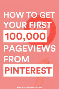 How to Get Your First 100,000 Pageviews From Pinterest