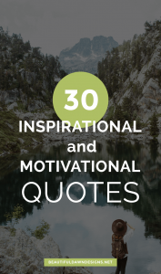 30+ Inspirational and Motivational Quotes