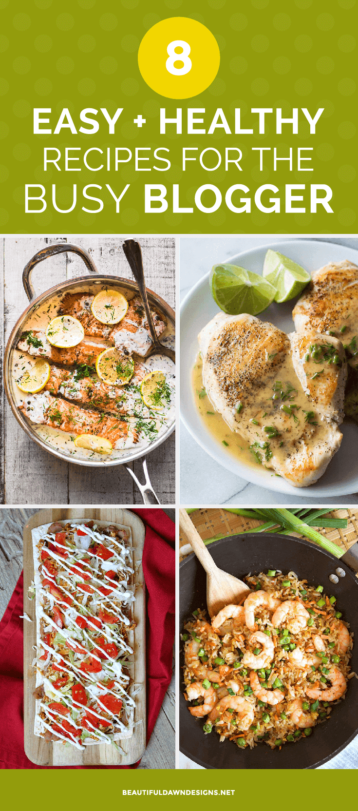 8 easy and healthy recipes for the busy blogger beautiful dawn designs try these 8 healthy recipes for busy bloggers these easy recipes are good and good forumfinder Gallery