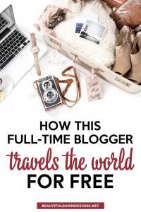 How This Full-Time Blogger Travels The World for Free