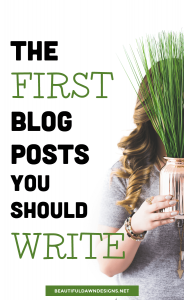 The First Blog Posts You Should Write as a New Blogger
