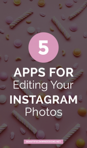 5 Helpful Apps for Editing Your Instagram Photos