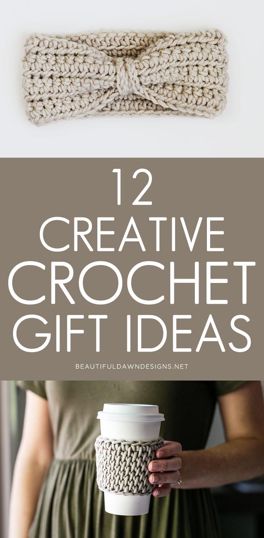 12 Creative Crochet Gift Ideas