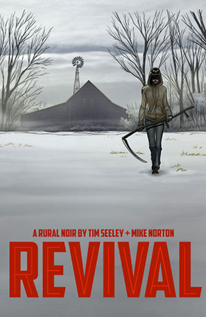 REVIVAL BY TIM SEELEY AND MIKE NORTON