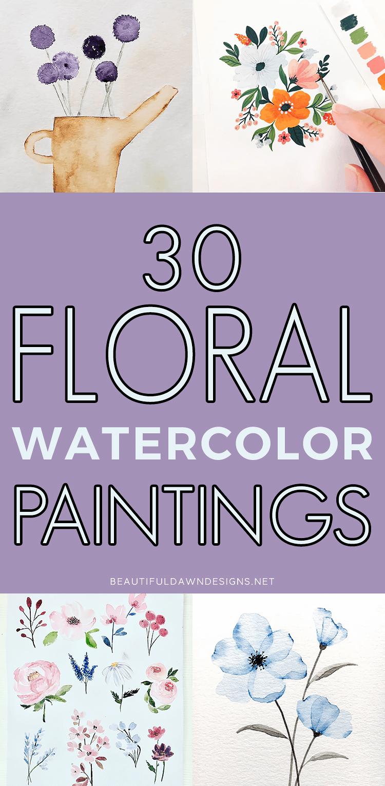 30 FLORAL WATERCOLOR PAINTINGS