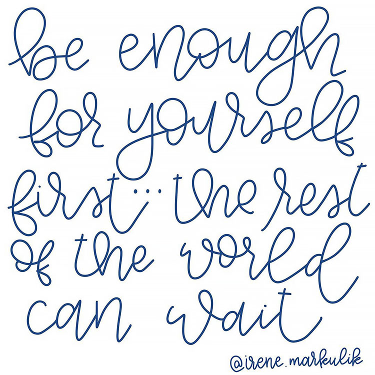 BE ENOUGH FOR YOURSELF QUOTE