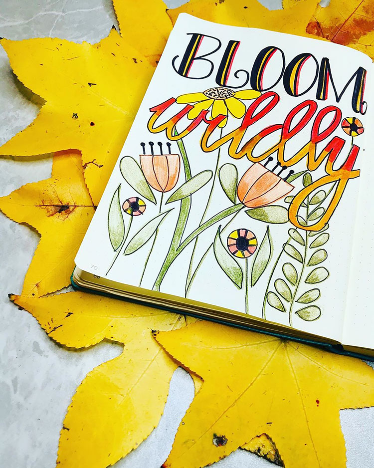 BLOOM WILDLY QUOTE